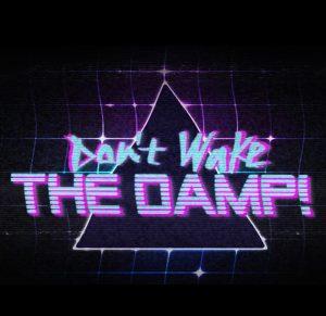 Dont-Wake-the-Damp-a-Horror-in-Progress-Main-Image-Digital